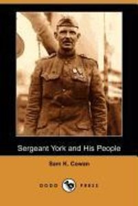 Sergeant York and His People (Dodo Press)