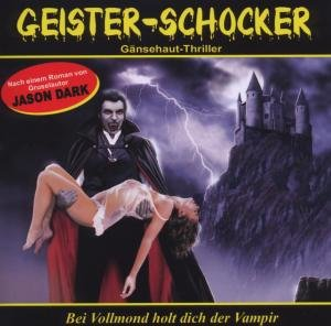 Bei Vollmond Holt Dich Der Vampir-Vol.1