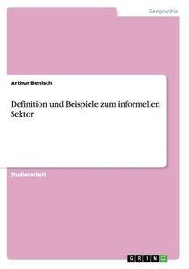 Definition und Beispiele zum informellen Sektor