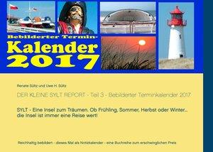 Der kleine Sylt Report - Teil 3 - Bebilderter Terminkalender 201