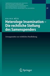 Heterologe Insemination - Die rechtliche Stellung des Samenspend