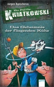 Ein Fall für Kwiatkowski - Das Geheimnis der fliegenden Kühe