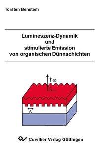 Lumineszenz-Dynamik und stimulierte Emission von organischen Dün