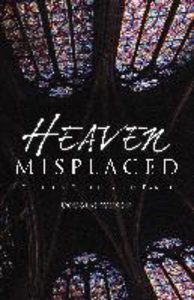 Heaven Misplaced