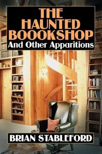 The Haunted Bookshop and Other Apparitions