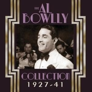 The AL Bowlly Collection 1927-41