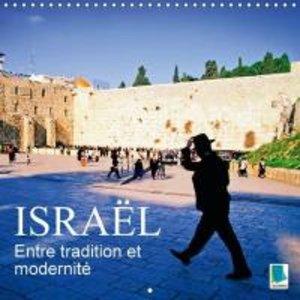 Entre tradition et modernité : Israël (Calendrier mural 2015 300