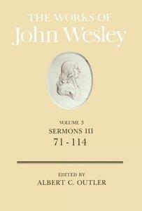 The Works of John Wesley Volume 3