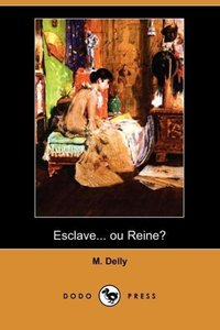Esclave... Ou Reine? (Dodo Press)