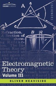 Electromagnetic Theory, Volume 3