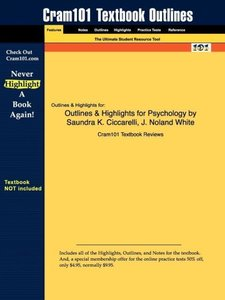 Outlines & Highlights for Psychology by Saundra K. Ciccarelli, J