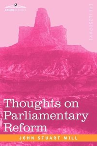 Thoughts on Parliamentary Reform