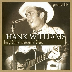 Long Gone Lonesome Blues-Greatest