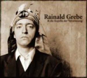 Rainald Grebe & Die Kapelle Der Versöhnung