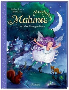 Maluna Mondschein und das Feengeschenk