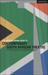 The Methuen Drama Guide to Contemporary South African Drama