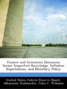 Finance and Economics Discussion Series: Imperfect Knowledge, In