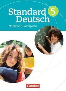 Standard Deutsch 5. Schuljahr. Schülerbuch für Nordrhein-Westfal