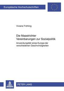 Die Maastrichter Vereinbarungen zur Sozialpolitik