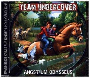 Team Undercover 10: Angst um Odysseus