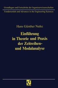 Einführung in Theorie und Praxis der Zeitreihen- und Modalanalys