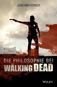 """Die Philosophie bei """"The Walking Dead"""""""