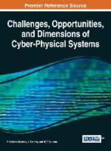 Challenges, Opportunities, and Dimensions of Cyber-Physical Syst
