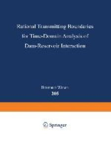 Rational Transmitting Boundaries for Time-Domain Analysis of Dam