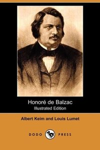 Honore de Balzac (Illustrated Edition)