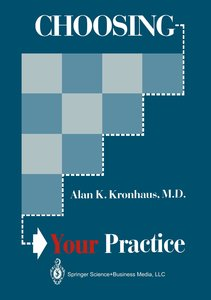 Choosing Your Practice