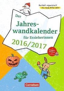 Der Jahreswandkalender für Erzieherinnen 2016/2017
