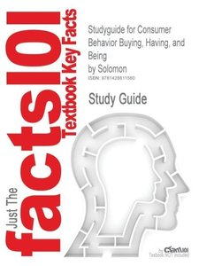 Studyguide for Consumer Behavior Buying, Having, and Being by So