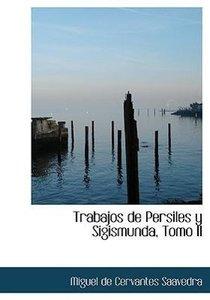 Trabajos de Persiles y Sigismunda, Tomo II