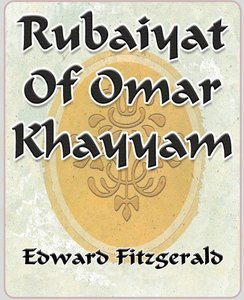 Rubaiyat Of Omar Khayyam of Naishapur - 1889