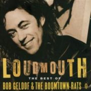 Loudmouth/The Best Of Bob Geldof