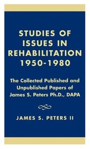 Studies of Issues in Rehabilitation 1950-1980