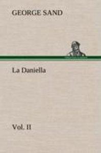 La Daniella, Vol. II.