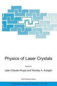 Physics of Laser Crystals