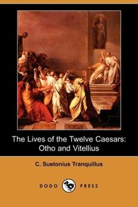 The Lives of the Twelve Caesars