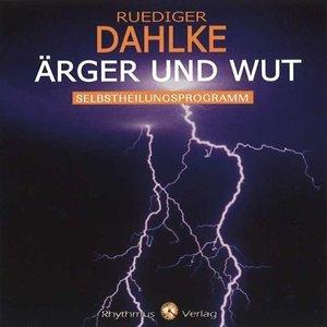 Ärger und Wut
