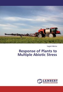 Response of Plants to Multiple Abiotic Stress