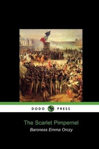 The Scarlet Pimpernel (Dodo Press)