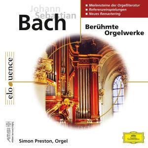 Berühmte Orgelwerke: Präludien,Toccaten,Fugen