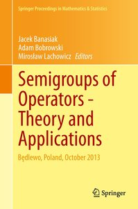 Semigroup of Operators -Theory and Applications