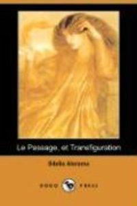 Le Passage, Et Transfiguration (Dodo Press)