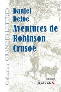 Aventures de Robinson Crusoé (grands caractères)