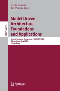 Model-Driven Architecture - Foundations and Applications