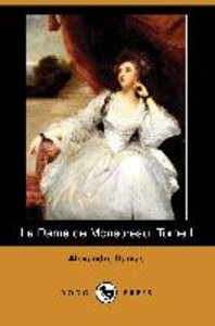 La Dame de Monsoreau, Tome I (Dodo Press)