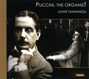 Puccini,The Organist-Orgelwerke Und Tr