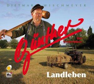 Günther, der Treckerfahrer - Landleben